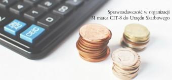 Sprawozdawczość w organizacji – pierwsza ważna data 31 marca